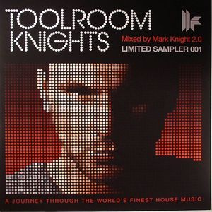 KNIGHT, Mark/LEFTFIELD/MARK MENDES/MIKE JACINTO - Toolroom Knights: Limited Sampler 1