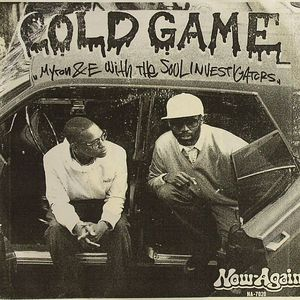 MYRON & E with THE SOUL INVESTIGATORS - Cold Game