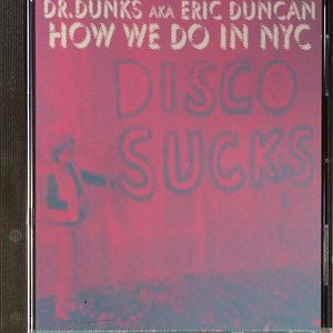 DR DUNKS aka ERIC DUNCAN/VARIOUS - How We Do In NYC