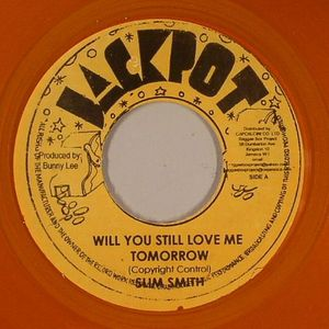 SMITH, Slim - Will You Still Love Me Tomorrow