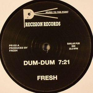 FRESH - Dum Dum