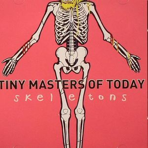 TINY MASTERS OF TODAY - Skeletons