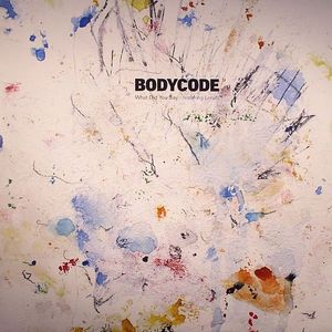 BODYCODE feat LERATO - What Did You Say (Baby Ford remix)