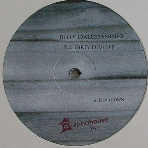 DALESSANDRO, Billy - The Dirty Devil EP