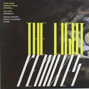 SOME FREAK/ANDREYA TRIANA/RITORNELL - The Light (remixes)