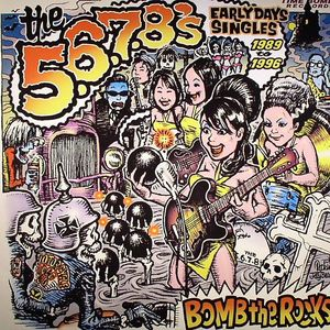 5678s, The - Bomb The Rocks: Early Days Singles 1989 To 1996