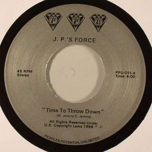 JP'S FORCE - Time To Throw Down