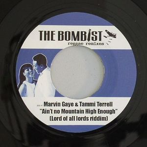 BOMBIST V's MARVIN & TAMMI - Ain't No Mountain High Enough (Lord Of Lords Riddim)