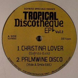 SOFRITO SPECIALS - Tropical Discotheque EP Vol 2