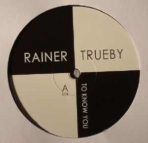 TRUEBY, Rainer - To Know You