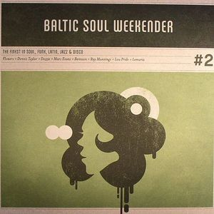 VARIOUS - Baltic Soul Weekender #2: The Finest In Soul Funk Latin Jazz & Disco