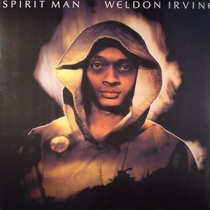 IRVINE, Weldon - Spirit Man