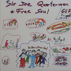 SIR JOE QUARTERMAN & FREE SOUL - I Got So Much Trouble In My Mind