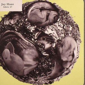 HAZE, Jay/VARIOUS - Fabric 47