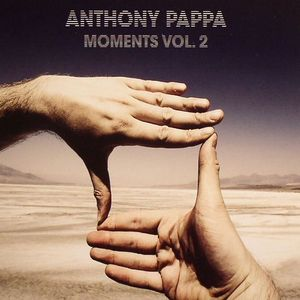 PAPPA, Anthony/VARIOUS - Moments Vol 2
