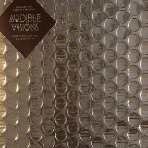 ILL STUDIO/ALEXIS LE TAN/VARIOUS - Audible Visions: A Spaced Out Musical Ceremony
