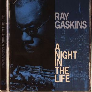GASKINS, Ray - A Night In The Life