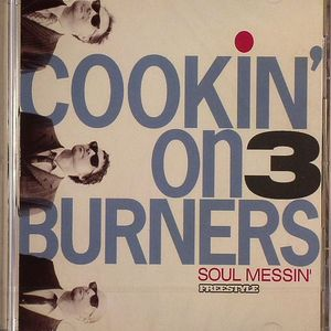 COOKIN' ON 3 BURNERS - Soul Messin'