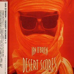 O'BRIEN, Ian - Desert Scores