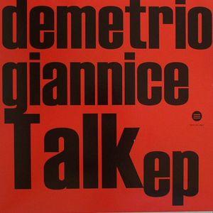 GIANNICE, Demetrio - Talk EP