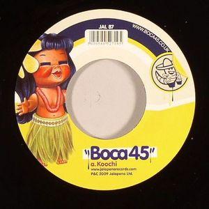 BOCA 45 - Koochi