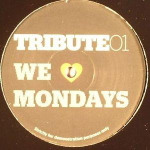 TRIBUTE - We Love Mondays