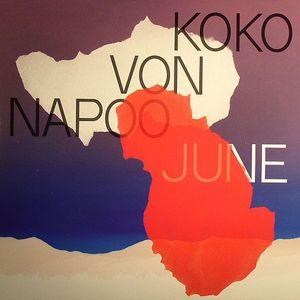 KOKO VON NAPOO - June