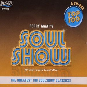 MAAT'S, Ferry/VARIOUS - Soul Show Top 100: 35th Anniversary Compilation The Greatest 100 Soulshow Classics