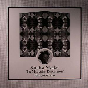 NKAKE, Sandra - La Mauvaise Reputation (Blackjoy version)