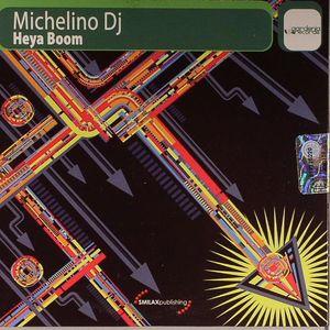 MICHELINO DJ - Heya Boom