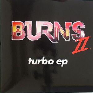 BURNS - Turbo EP