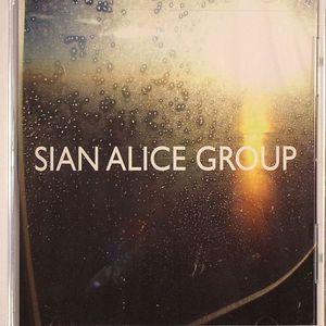 SIAN ALICE GROUP - Troubled Shaken Etc