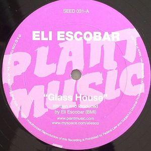 ESCOBAR, Eli - Glass House