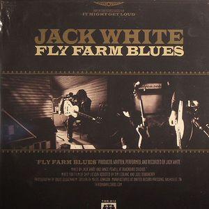 WHITE, Jack - Fly Farm Blues