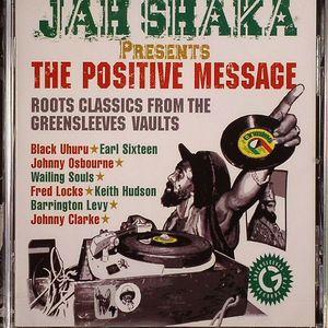 JAH SHAKA/VARIOUS - Jah Shaka Presents The Positive Message