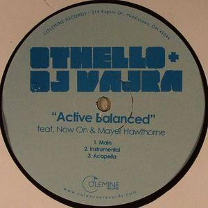 OTHELLO/DJ VAJRA feat MAYER HAWTHORNE - Active Balanced