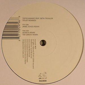 TIEFSCHWARZ feat SETH TROXLER - Trust (remixes)