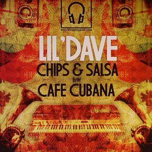 LIL' DAVE - Chips & Salsa