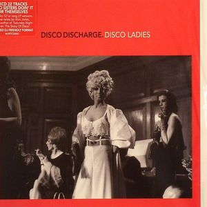 VARIOUS - Disco Discharge: Disco Ladies
