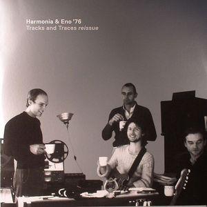 HARMONIA & ENO '76 aka BRIAN ENO/HANS JOACHIM ROEDELIUS/MICHAEL ROTHER/DIETER MOEBIUS - Tracks & Traces