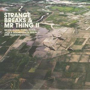 MR THING/VARIOUS - Strange Breaks & Mr Thing II