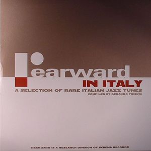 FRISINA, Gerardo/VARIOUS - Rearward In Italy: A Selection Of Rare Italian Jazz Tunes