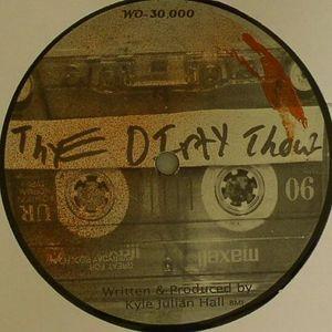HALL, Kyle - The Dirty Thouz
