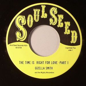 SMITH, Gizella & THE MIGHTY MOCAMBOS - The Time Is Right For Love