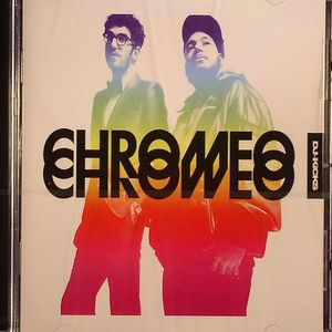 CHROMEO/VARIOUS - DJ Kicks
