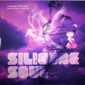 SILICONE SOUL - Language Of The Soul (remixes)