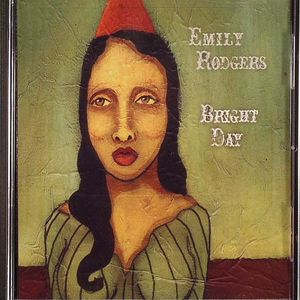 RODGERS, Emily - Bright Day