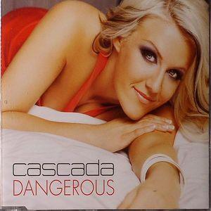 CASCADA - Dangerous