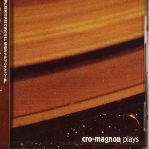 CRO MAGNON - Plays