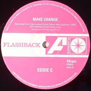 EDDIE C - Make Change